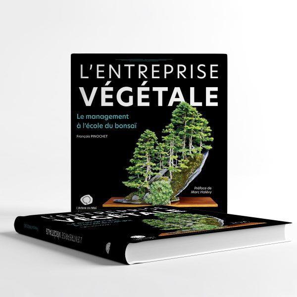L'entreprise végétale - livre de management et bon sai